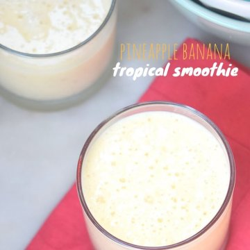 3-Ingredient Healthy Pineapple Banana Smoothie