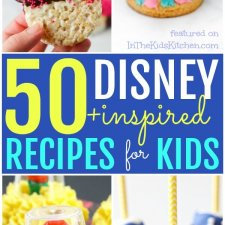 50+ Disney Recipes for Kids