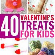 40+ Valentine's Day Treats Just for Kids