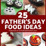 25 Fun Father's Day Food Ideas Kids Can Help Make