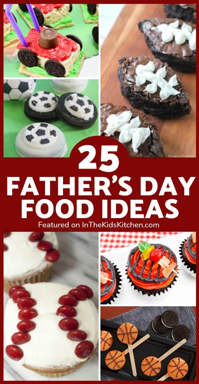A collection of 25 super-cute Father's Day food ideas that kids can make.